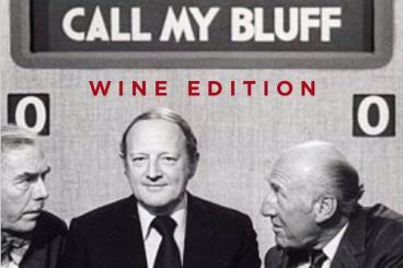 CALL MY BLUFF - WINE EDITION